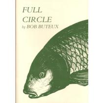 FULL CIRCLE. By Bob Buteux. Illustrated by Tom O'Reilly.