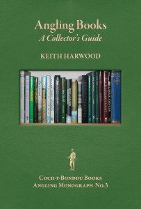 Angling Monograph No. 3 - Angling Books: A Collector's Guide