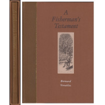 A FISHERMAN'S TESTAMENT. By Bernard Venables. De luxe leather-bound  edition.