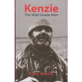 KENZIE: THE WILD-GOOSE MAN. By Colin Willock. Illustrated by Mackenzie  Thorpe and John Lathey and with photographs.
