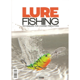 LURE FISHING: TECHNIQUES FOR COARSE PREDATORS. Edited by Steve Phillips.